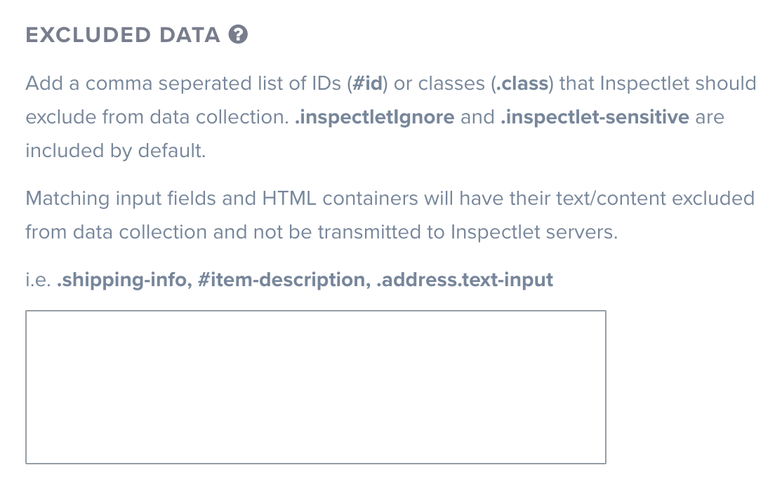 Add a list of IDs/classes which Inspectlet should exclude from data collection.